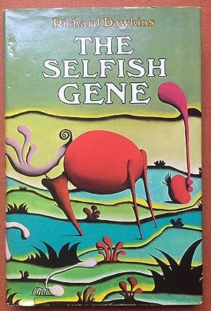 The Selfish Gene - First American edition: Dawkins, Richard