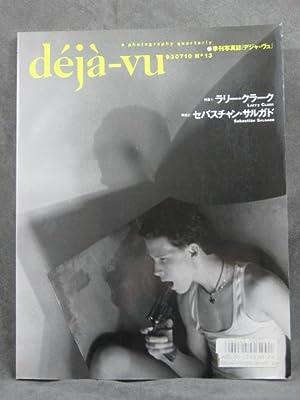 Deja-Vu, A Photography Quarterly, No. 13, Larry Clark: Clark, Larry
