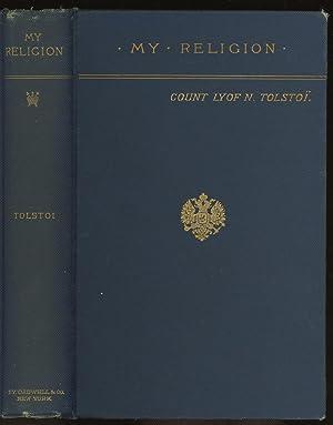 My Religion: Tolstoi, Count L.