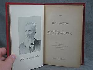 The Old and New Monongahela: Van Voorhis, John S.