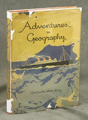 Adventures in Geography: Kay, Gertrude Alice