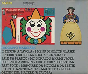 Album: Eating as Design, Volume 1, 1981: Bellini, Mario
