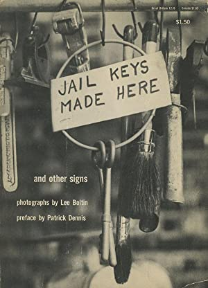 Jail Keys Made Here: and other signs: Boltin, Lee