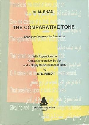 The Comparative Tone; Essays in Comparative Literature: Enani, M. M.;