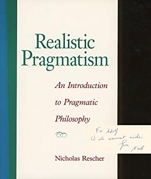 Realistic Pragmatism An Introduction to Pragmatic Philosophy (Suny Series in Philosophy): Nicholas ...