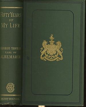 Fifty Years of My Life: Thomas, George, Earl Of Albemarle