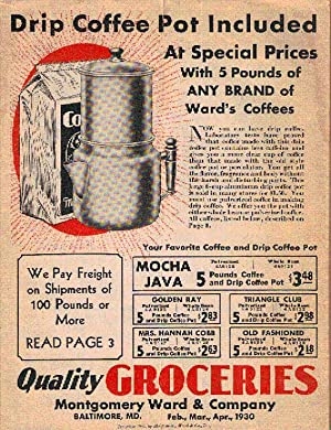 "Quality Groceries"" Advertisment catalogue for Montgomery Ward,: Montgomery Ward &"