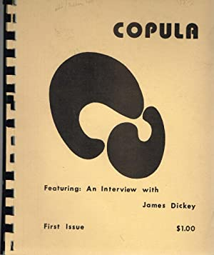 Copula First Issue, Featuring an Interview with: Dickey, James; Joy