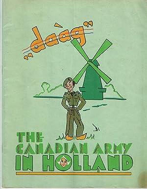 """Daag"""": The Canadian Army in Holland: Startz, Edward"""
