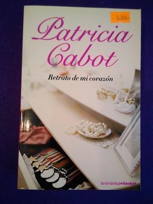 Retrato de mi corazón - Patricia Cabot