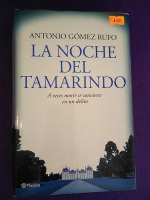 La noche del tamarindo - Antonio Gómez Rufo