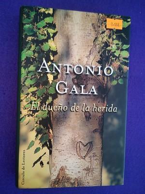 El dueño de la herida: Antonio Gala