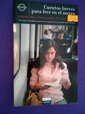 Cuentos breves para leer en el metro: VV.AA.