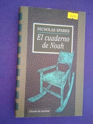 El cuaderno de Noah: Nicholas Sparks