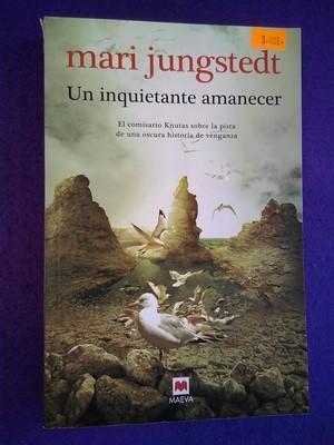 Un inquietante amanecer: Mari Jungstedt