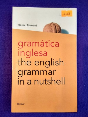 Gramática inglesa: The english grammar in a nutshell