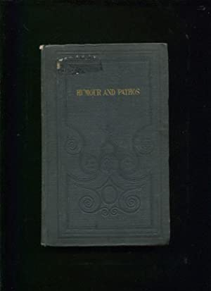 Humour and pathos; or, Essays, sketches, and tales ;; With illustrations by Frank Howard, Esq: ...
