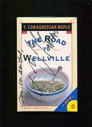 The road to Wellville: Boyle, T. Coraghessan