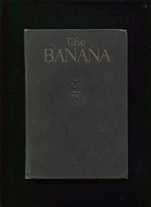 The Banana: Its History, Cultivation and Place Among Staple Foods: Reynolds, Philip Keep