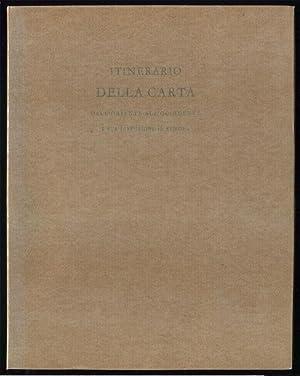 Itinerario della carta, dall'oriente all'occidente e sua diffusione in Europa ;; di Anne ...