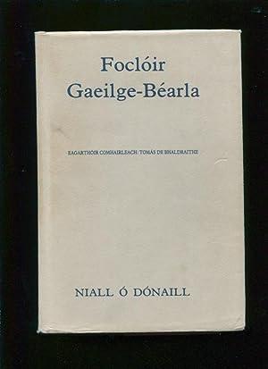Focloir Gaeilge-Bearla ; Niall O Domhnaill a chuir in eagar ; eagarthoir comhairleach, Tomas De ...