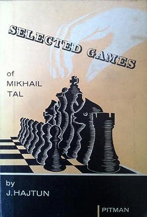 Selected games of Mikhail Tal: Hajtun, J.