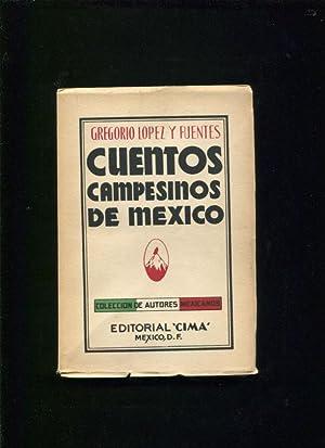 Cuentos campesinos de México: Lopez y Fuentes, Gregorio