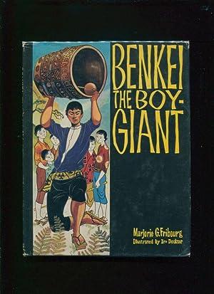 Benkei, the boy-giant: Fribourg, Marjorie G; Docktor, Irv (illustrator)