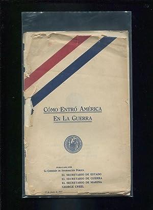 Cómo entró América en la guerra ;; Publicado por la Comisión de ...