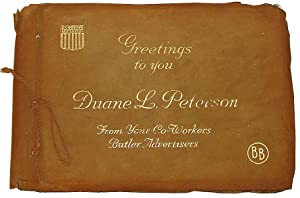 Greetings to You Duane L. Peterson from Your Co-Workers Butler Advertisers (WWI Memory Book)
