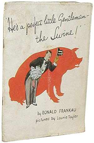 He's a Perfect Little Gentleman - The: Frankau, Ronald