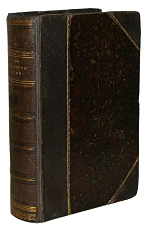 The Posthumous Papers of The Pickwick Club. With forty-three Illustrations, by R. Seymour and