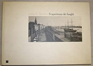 L'esperienza Dei Luoghi: Fotografie 1978-1993: Basilico, Gabriele