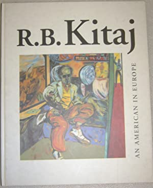 R.B. Kitaj: An American in Europe