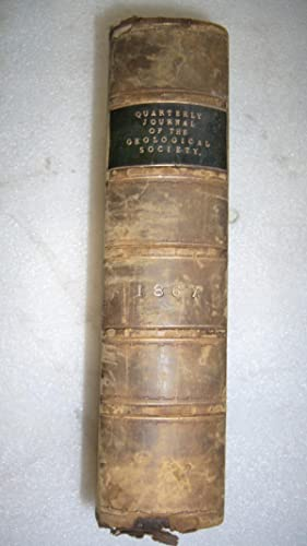 The Quarterly Journal of the Geological Society of London: Volume the Twenty-Third 1867
