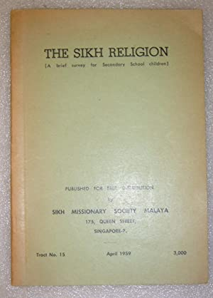 Sikh Religion (A Brief Survey for Secondary School Children)