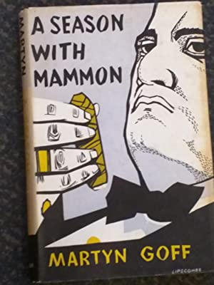 A Season with Mammon