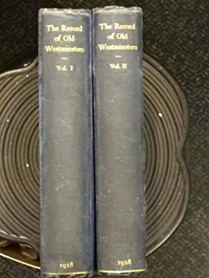 The Record of Old Westminsters. A Biographical: G.F.Russell Barker and