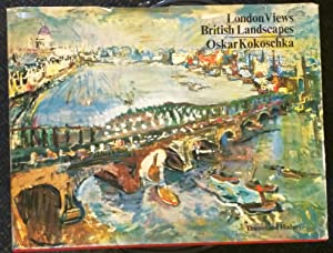 oskar Kokoschka London Views, British Landscapes