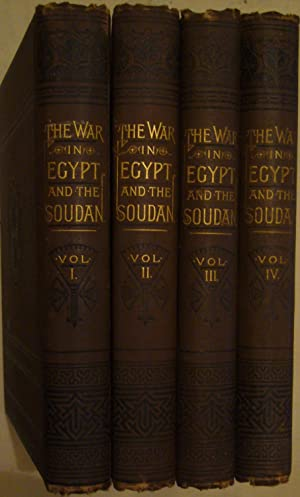 The War in Egypt and the Soudan an episode in the history of the British Empire; being a descript...