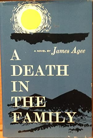 A Death in the Family: James Agee