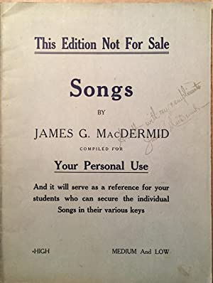 Songs - Compiled for Your Personal Use: James G MacDermid