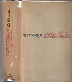 Witness [First Edition]: Whittaker Chambers