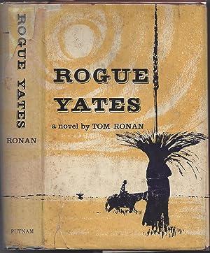 Rogue Yates: RONAN, TOM
