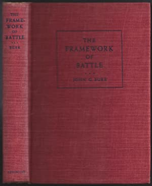 The Framework of Battle: Burr, John G