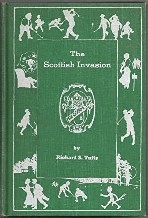 The Scottish Invasion: Tufts, Richard S. [from old catalog]