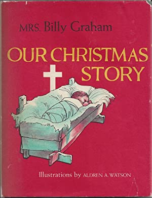 Our Christmas Story: Mrs. Billy Graham