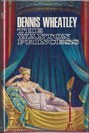 The Wanton Princess: Wheatley, Dennis