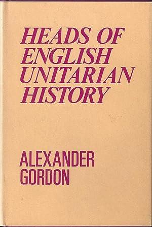 Heads of English Unitarian History: Alexander Gordon, M.A.