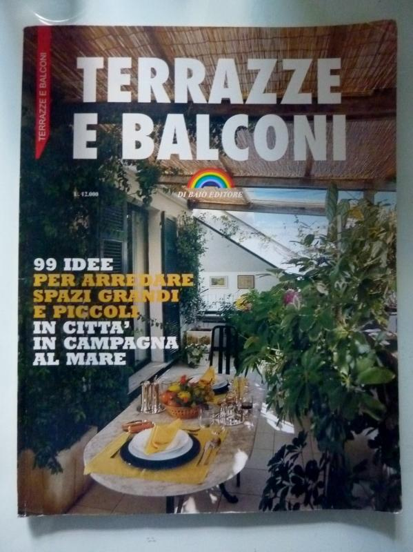 Terrazzi E Balconi 99 Idee Per Arredare